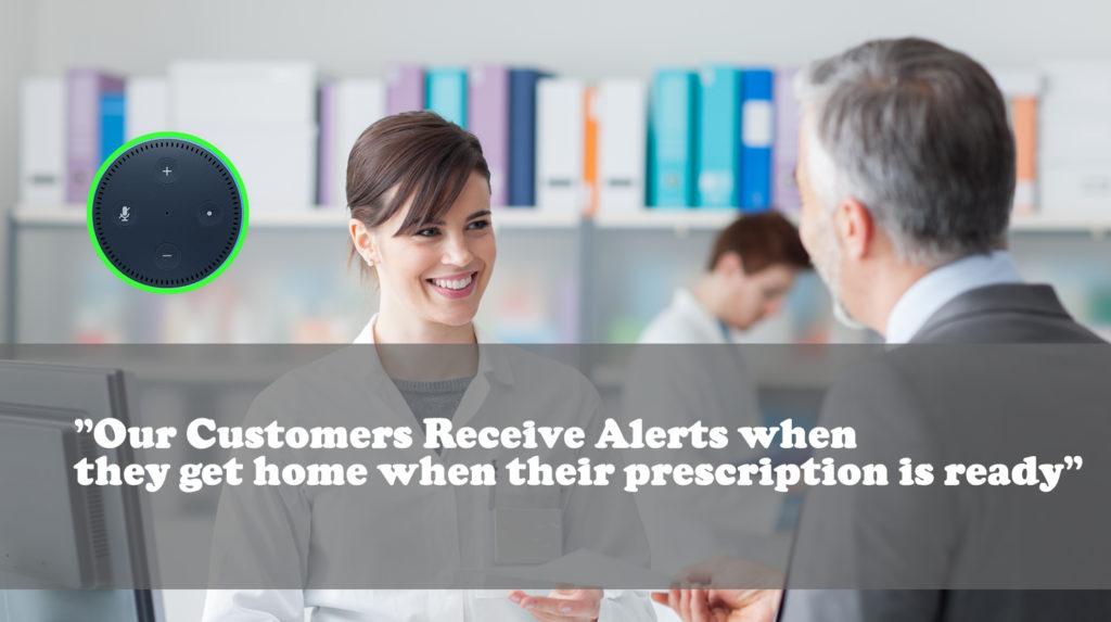 alexa notification when prescription is ready